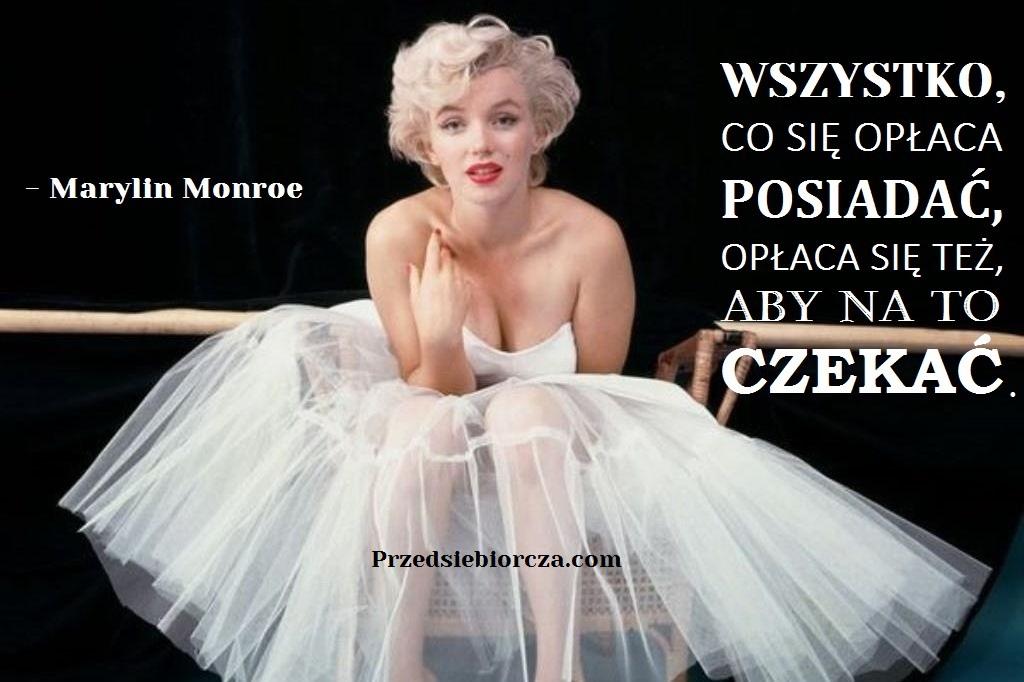 5 motywacyjnych cytatów inspirujących kobiet - Marylin Monroe