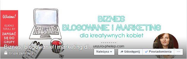 Grupa Biznes, blogowanie i marketing dla kreatywnych kobiet